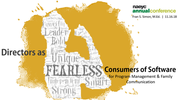 Directors as Fearless Consumers of Child Data Management and Family Engagement Software